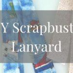 DIY Scrapbuster Lanyard