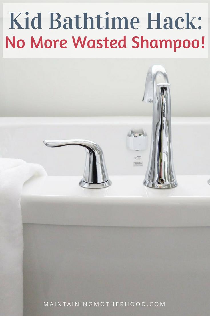 Kid Bathtime Hack No More Wasted Shampoo
