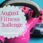August Fitness Challenge
