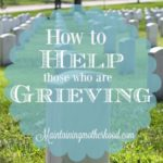 How to Help Those Who are Grieving