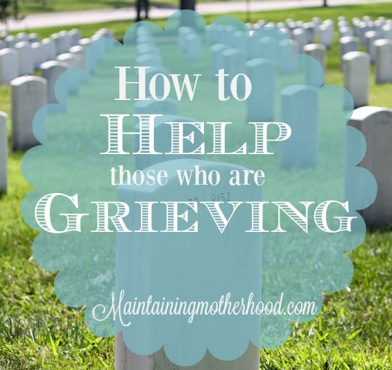 how-to-help-those-who-are-grieving