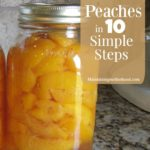 How to Can Peaches in 10 Simple Steps