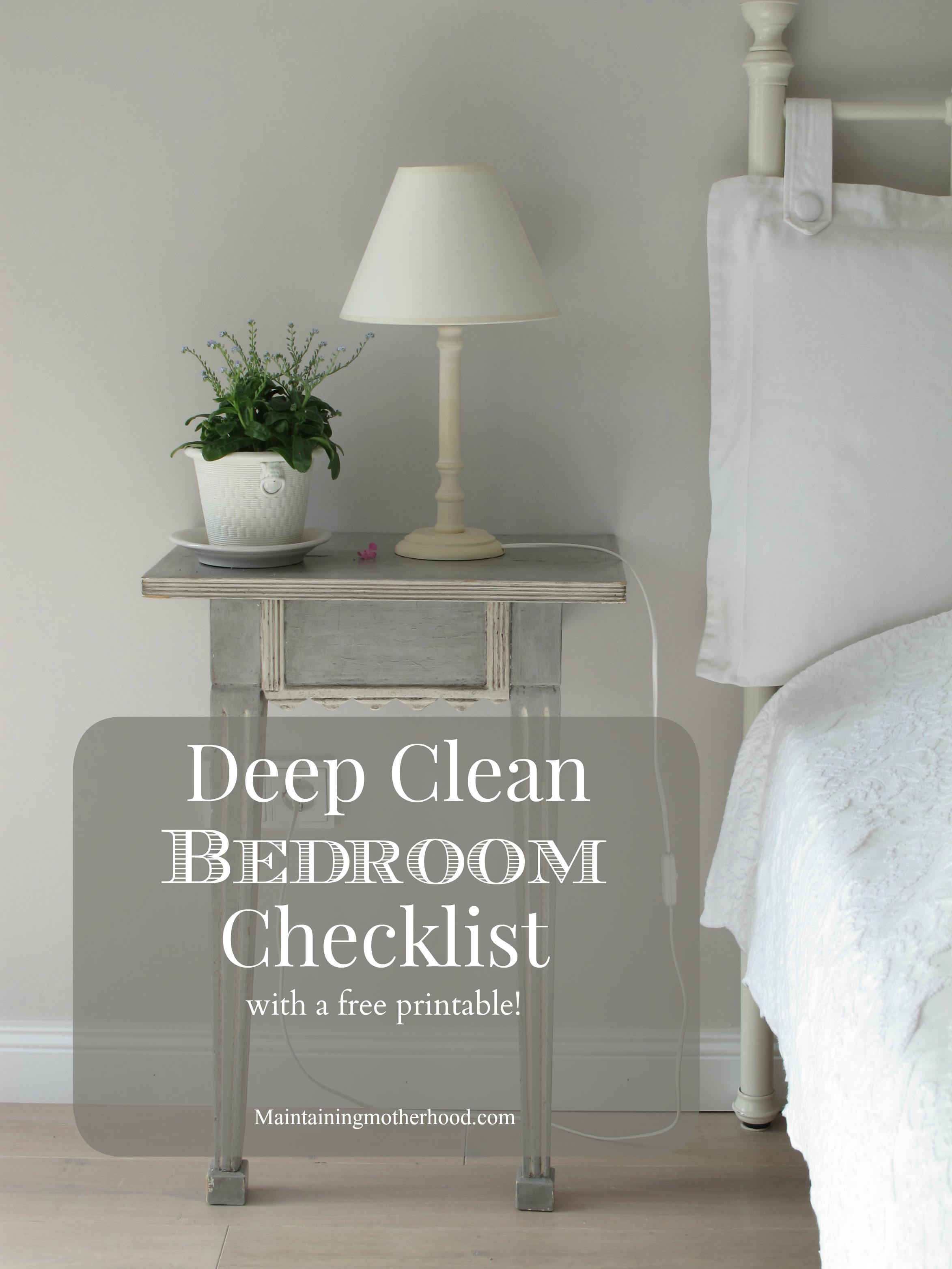 Deep Clean Bedroom Checklist Maintaining Motherhood - Bedroom furniture checklist