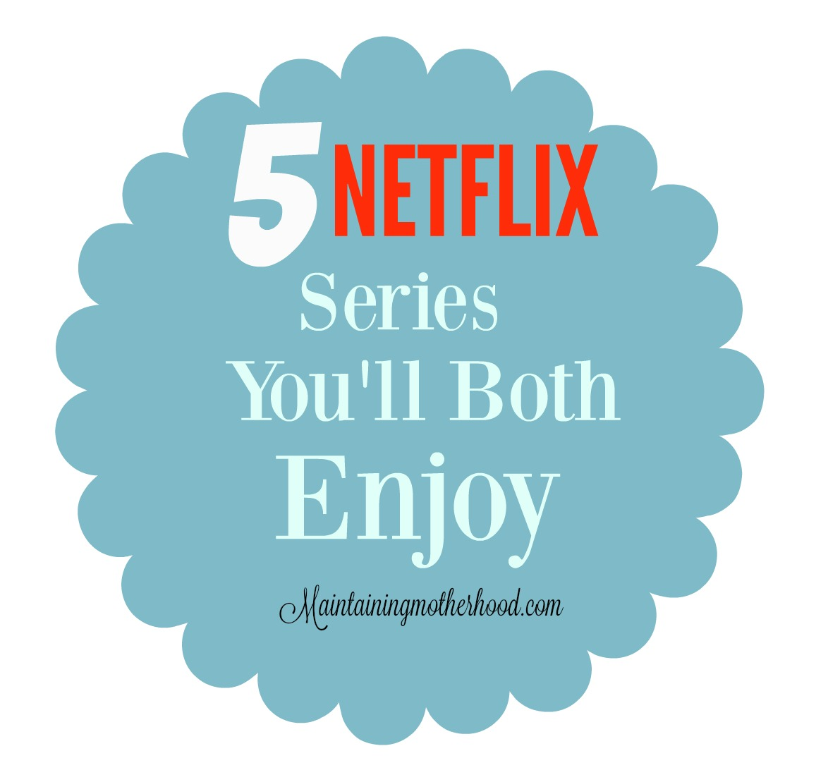 5 Netflix series you'll both enjoy
