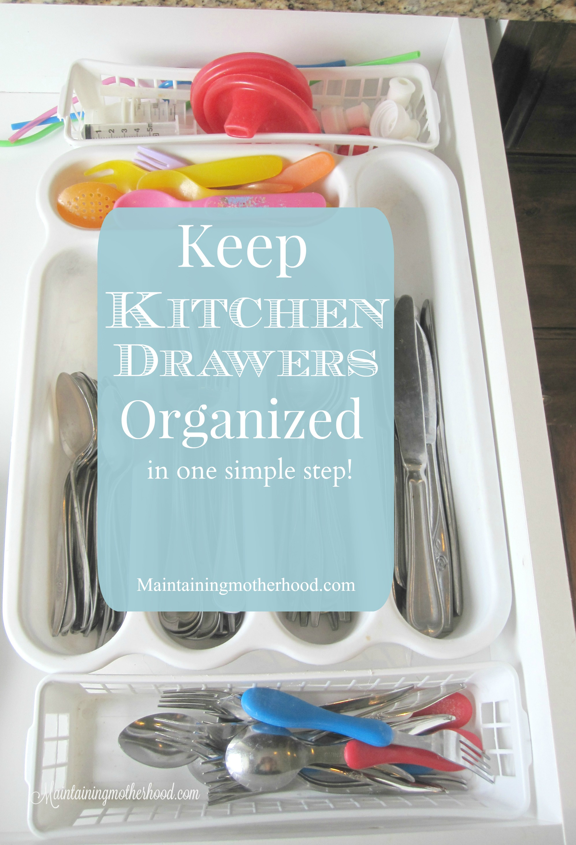Keep Kitchen Drawers Organized – Maintaining Motherhood