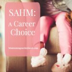 SAHM: A Career Choice