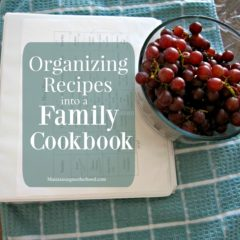 Organizing Recipes into a Family Cookbook
