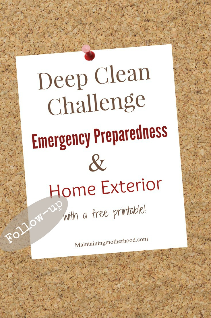 Check out my April Emergency Preparedness Follow-Up. Look over the Deep Clean checklist and see how to organize your emergency supplies and home exterior!