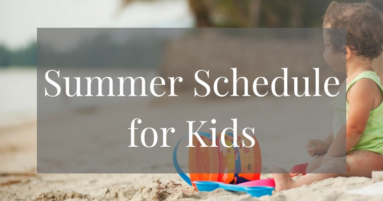 Summer Schedule for Kids