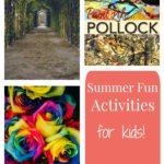 Summer Fun Activities for Kids Week 2