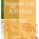 Summer Fun Activities for Kids Week 3