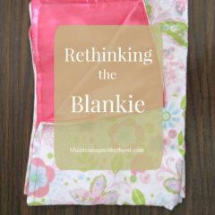 Rethinking the Blankie