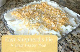 Easy Shepherd's Pie: A Great Freezer Meal!