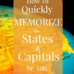 How to Quickly Memorize the States and Capitals