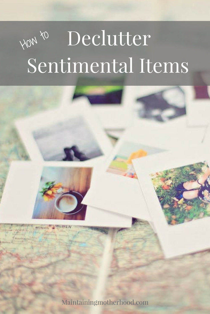 Are you struggling to sort through your memory items or those of a love one now passed on? Here are tips to hep you while decluttering sentimental items.