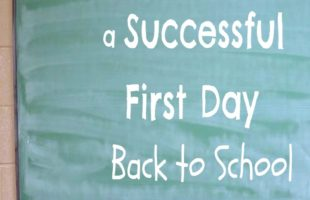 How to Have a Successful First Day Back to School