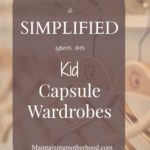 Kid Uniform–A Spin on the Kid Capsule Wardrobe