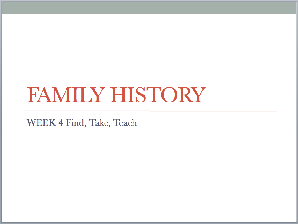 Need a quick and easy outline to teach a Family History class? Get the Powerpoint presentation and a hand out for the Family History Class Week 4!