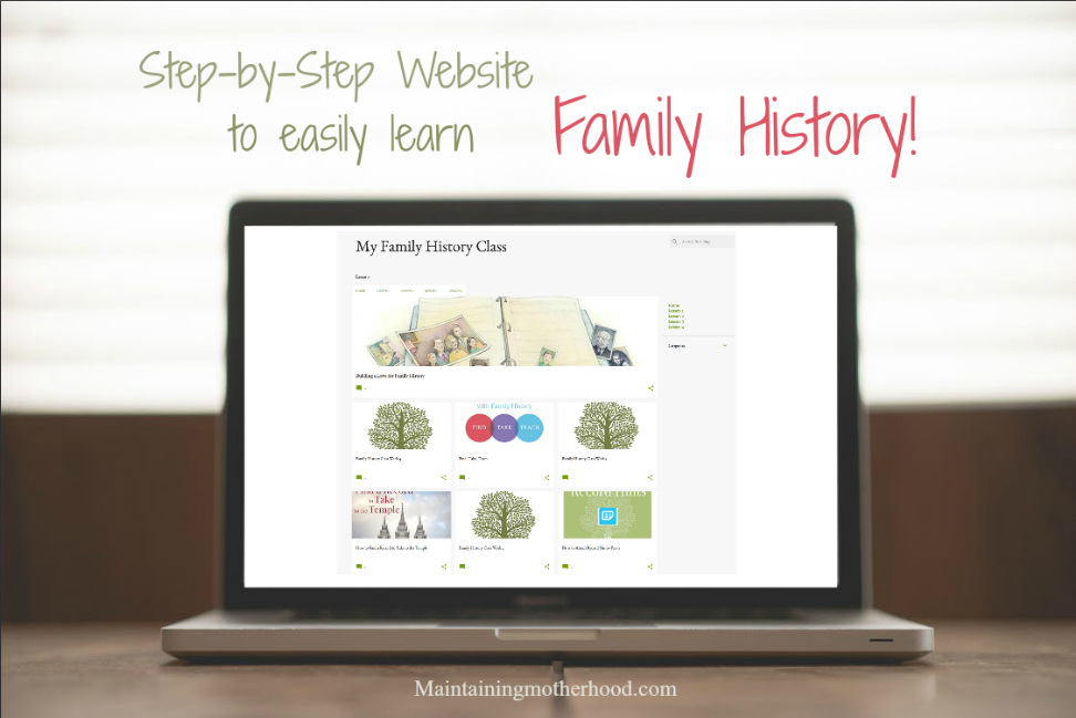 Have you enjoyed the Family History Series? Quickly access all the information taught on my Family History Class Website.
