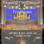 General Conference Traditions