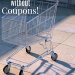How to Stockpile without Coupons