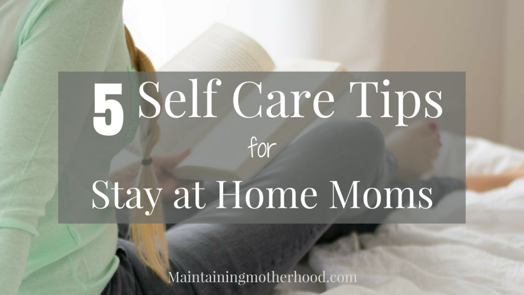 Are you stuck in a mom funk? Is it hard to see past the mundane tasks of motherhood? Try these 5 self care tips to bring new life into motherhood today!