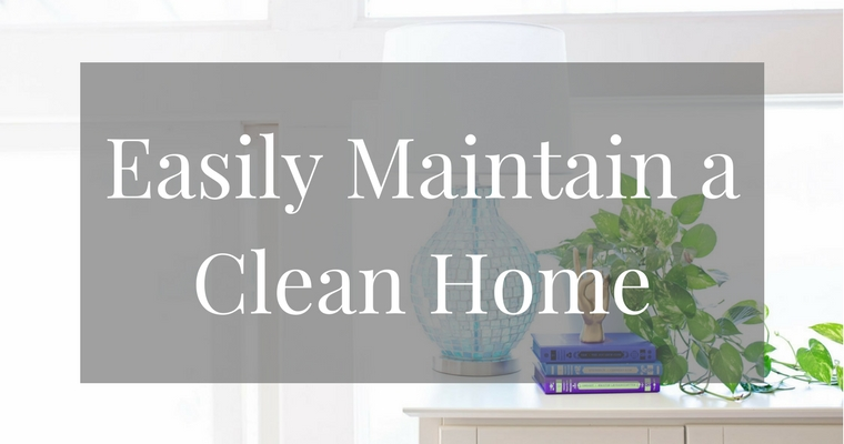 The Easiest Thing to Maintain a Clean Home