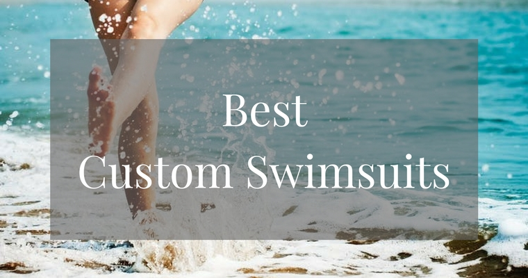 Best Custom Swimsuits