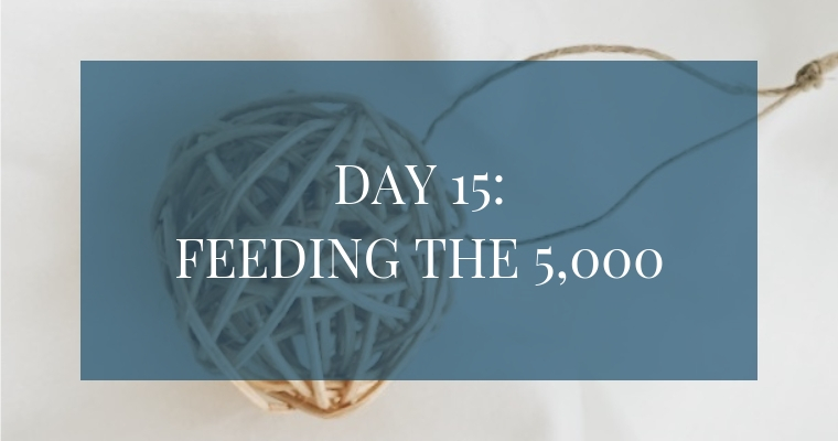 Christmas Countdown Book Day 15: Feeding the 5,000. See the art, scripture, song, video, and ornament that help us remember Christ.