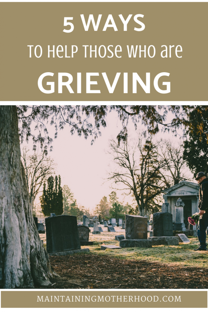 Loss of a loved one is hard, whether immediate or distant, sudden or expected. Here are 5 tips to reach out and help those around you.