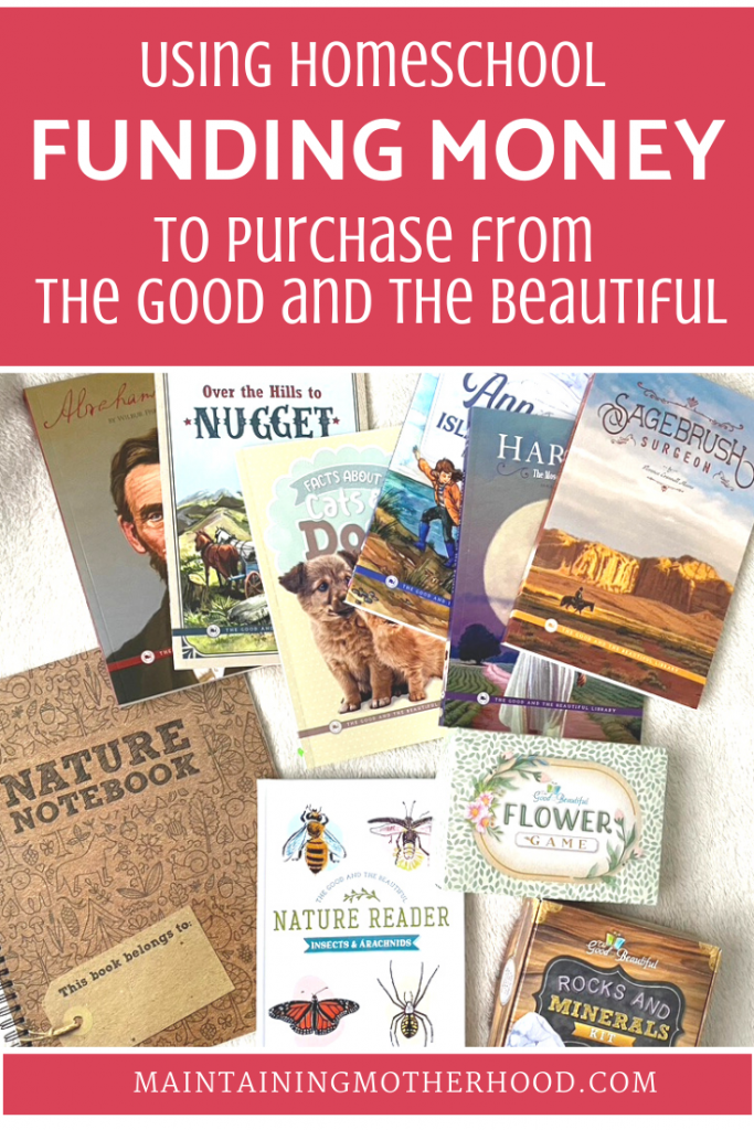 Do you love The Good and the Beautiful, but want to purchase items with your homeschool state funding money? Here are our favorite products!